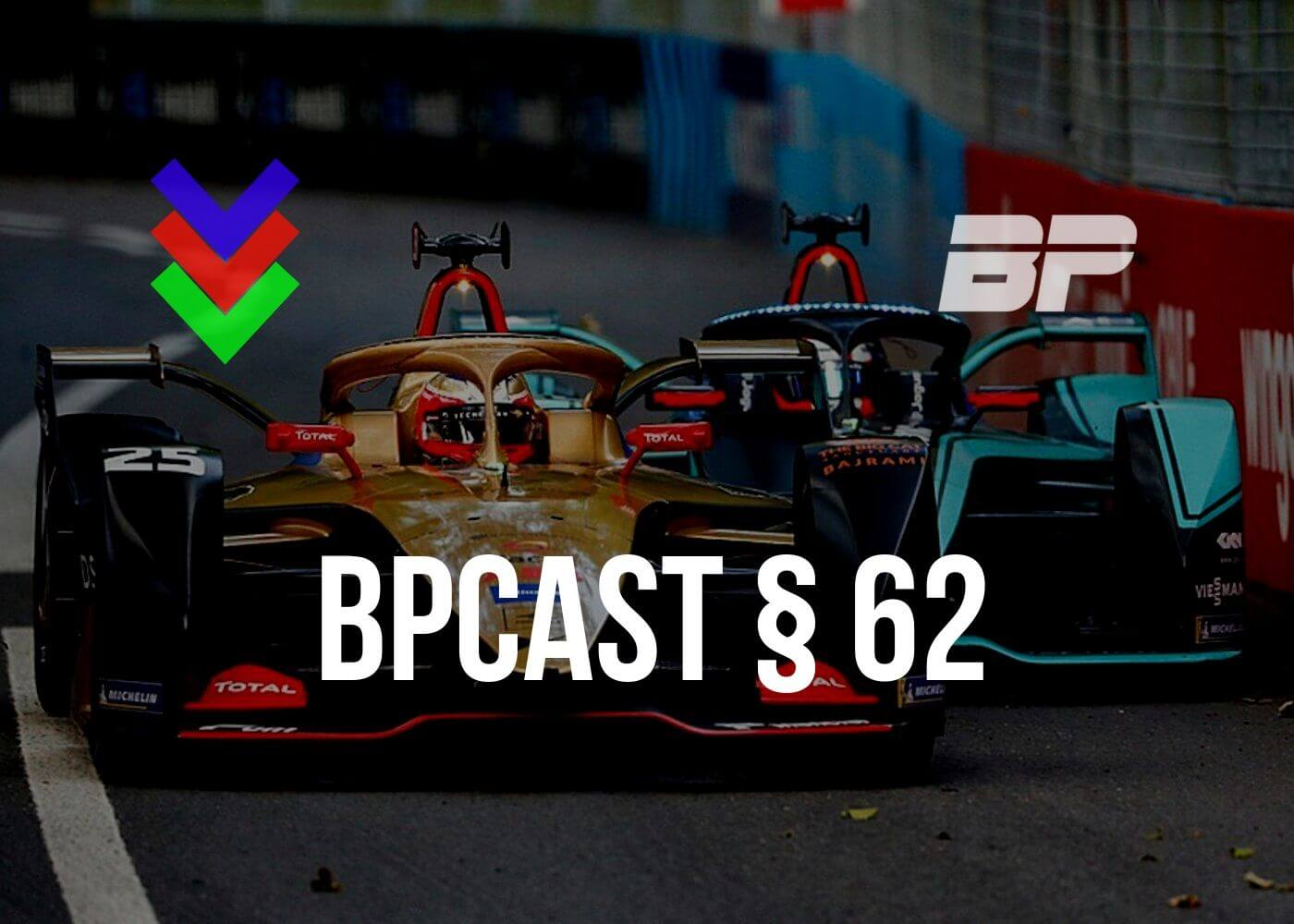 Photo of BPCast § 62 | Aquele bate-papo sobre a Temporada 2019 da Fórmula E