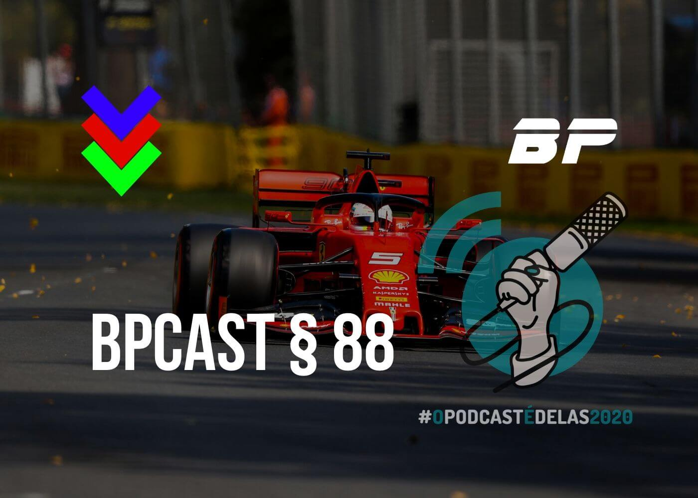 Photo of BPCast § 88 | Aquela resenha sobre o preview do GP da Austrália de Fórmula 1 de 2020 – #OPodcastÉDelas2020
